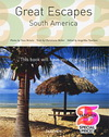 Great Escapes: South America